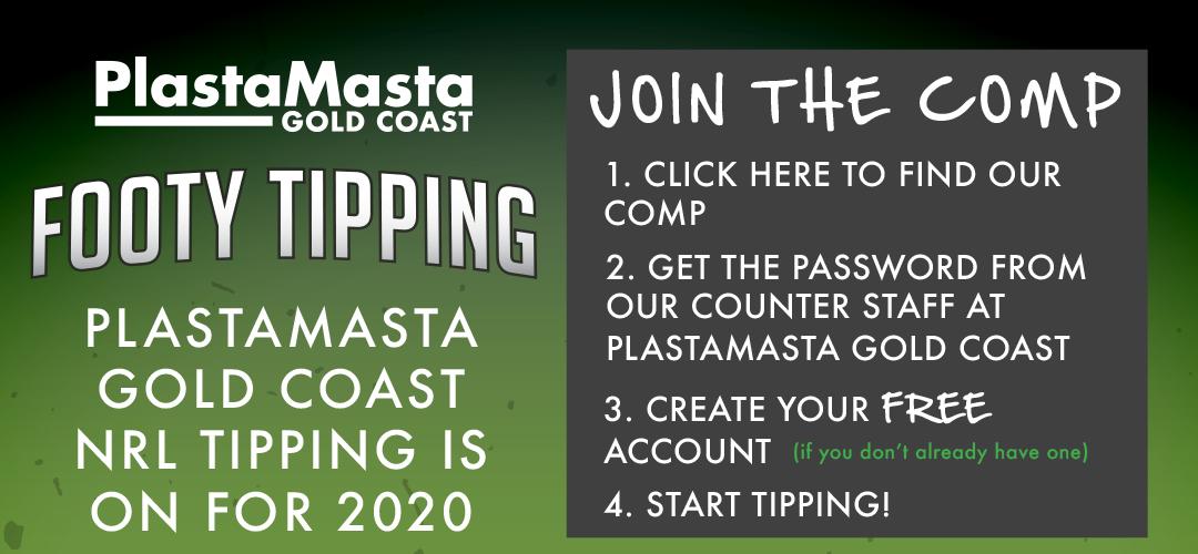 PlastaMasta Gold Coast 2020 NRL Footy Tipping