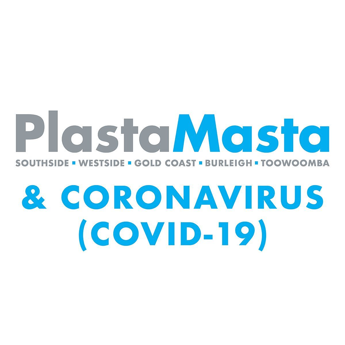 PlastaMasta Gold Coast and our response to COVID-19